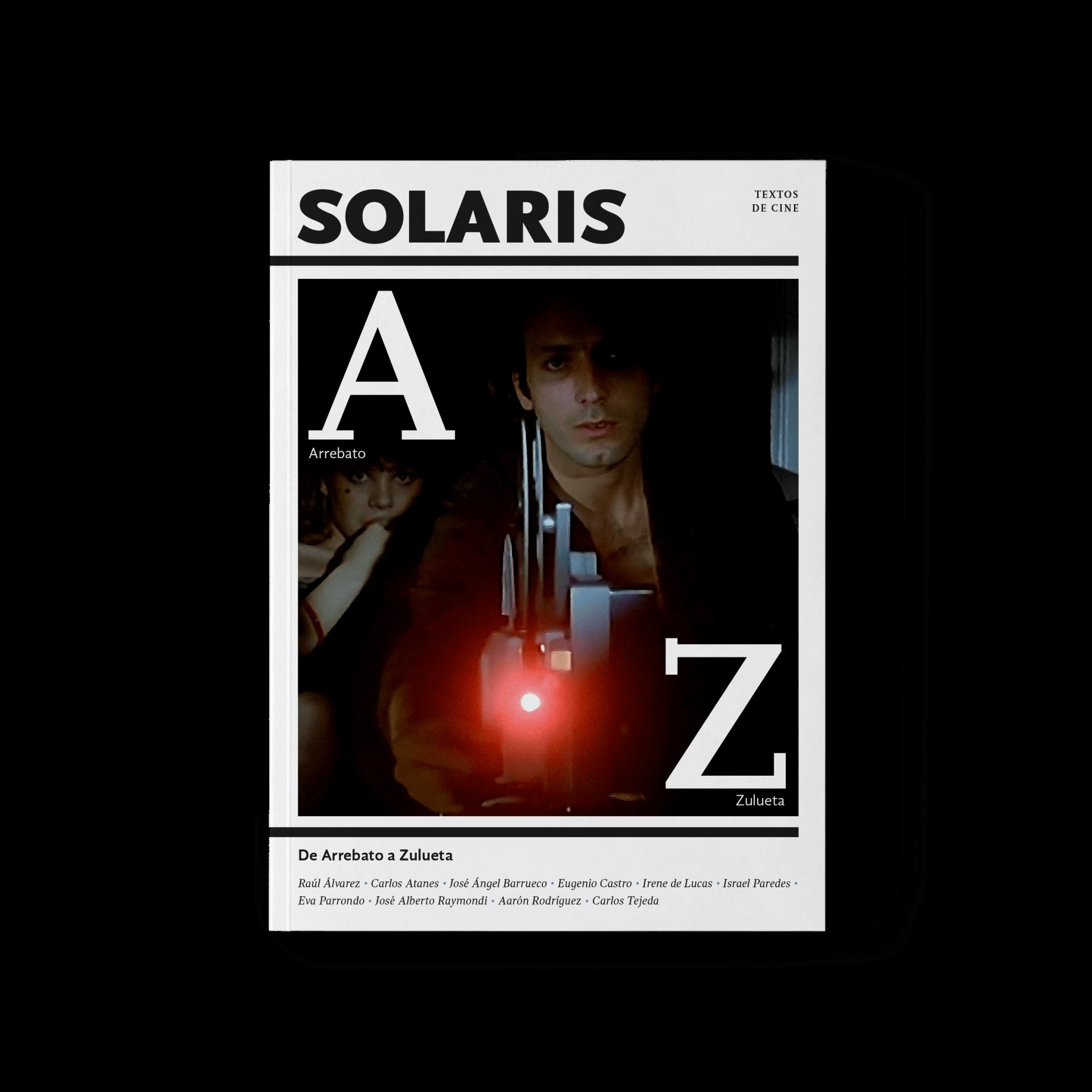De Arrebato a Zulueta - SOLARIS, Textos de Cine