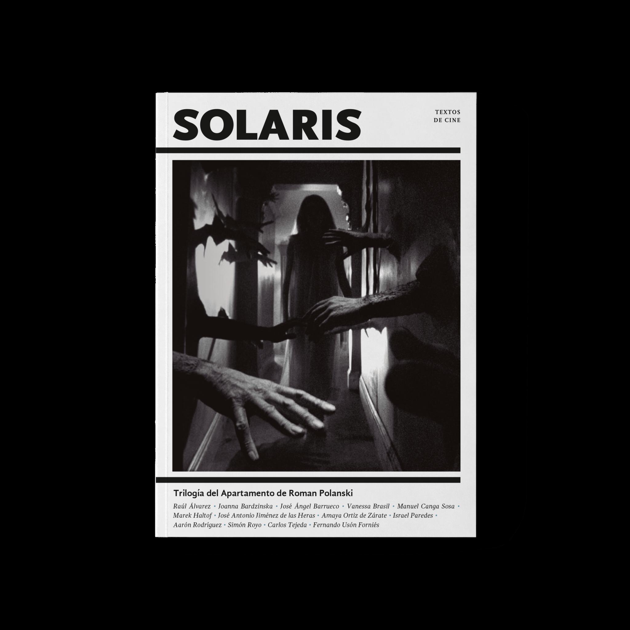 Trilogía del Apartamento de Roman Polanski - Solaris, Textos de Cine