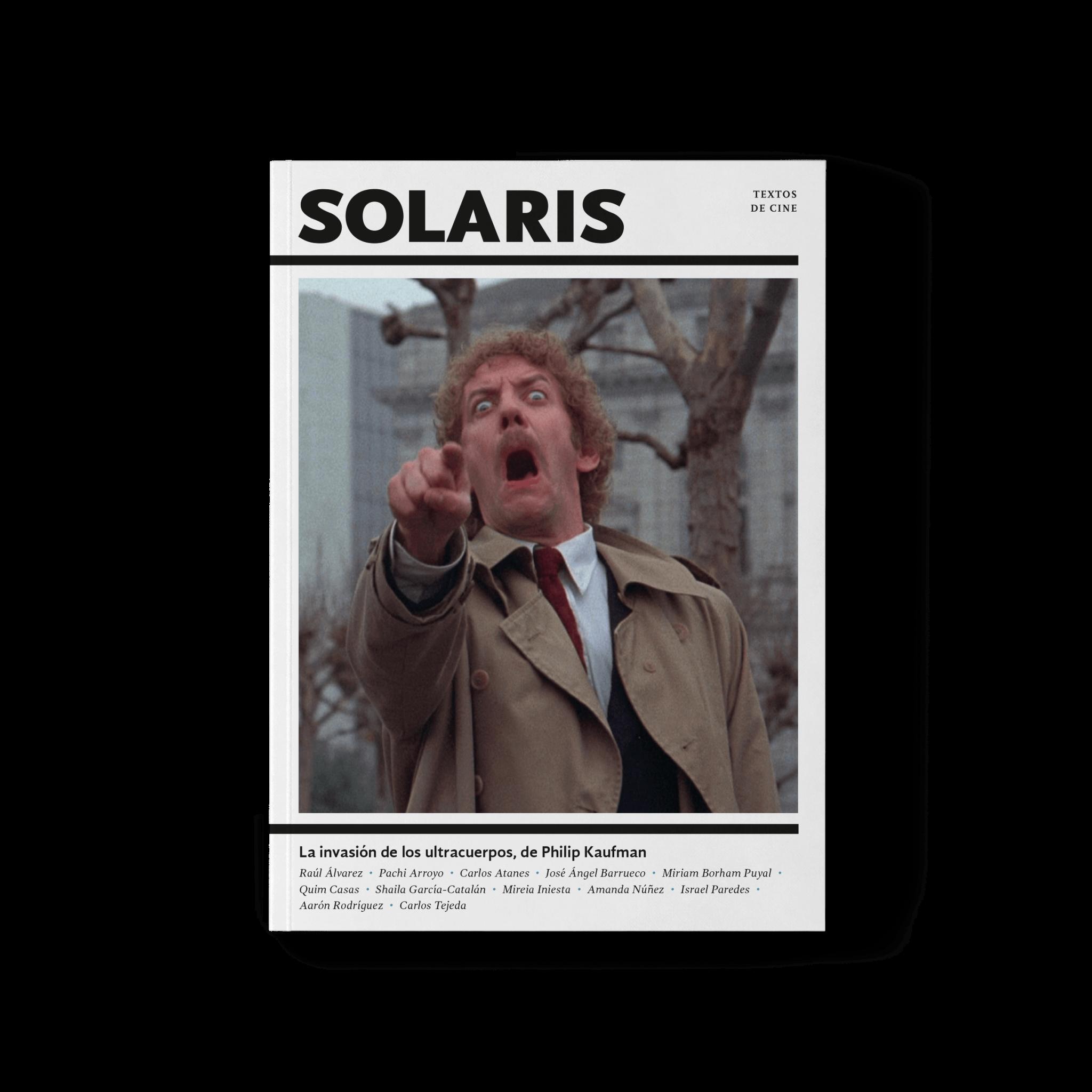 La invasión de los ultracuerpos, de Philip Kaufman - Solaris, Textos de Cine